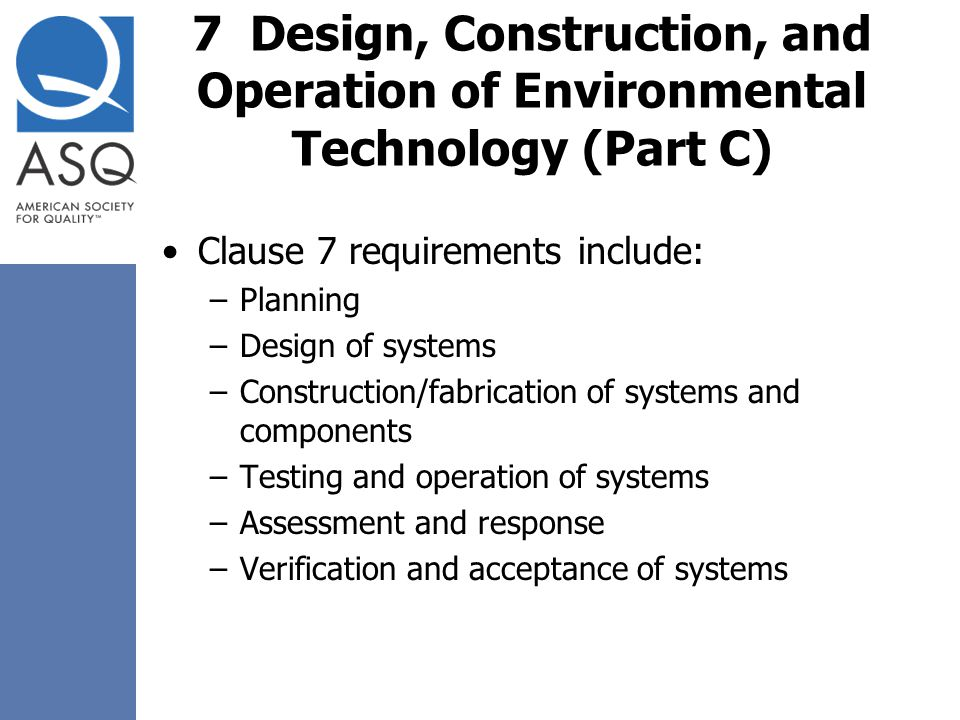 7 Design, Construction, and Operation of Environmental Technology (Part C)