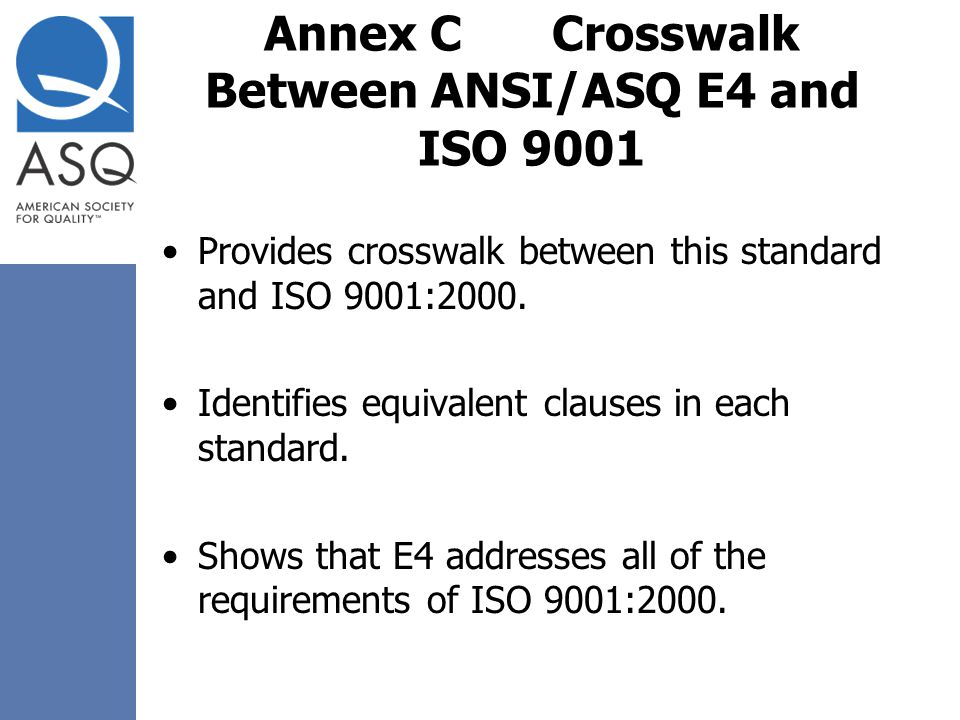 Annex C Crosswalk Between ANSI/ASQ E4 and ISO 9001