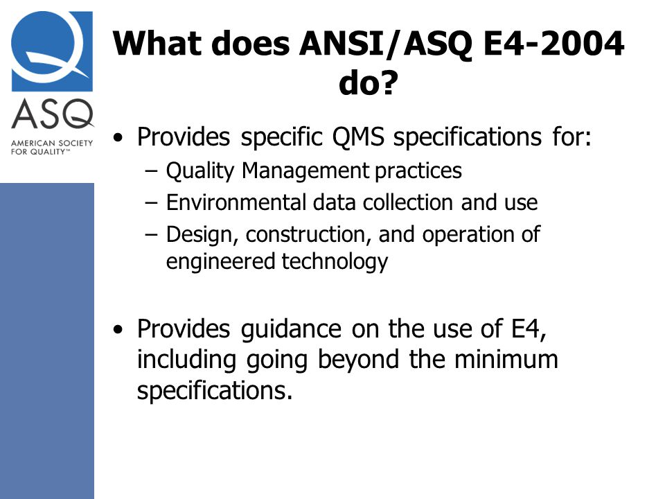 What does ANSI/ASQ E4-2004 do