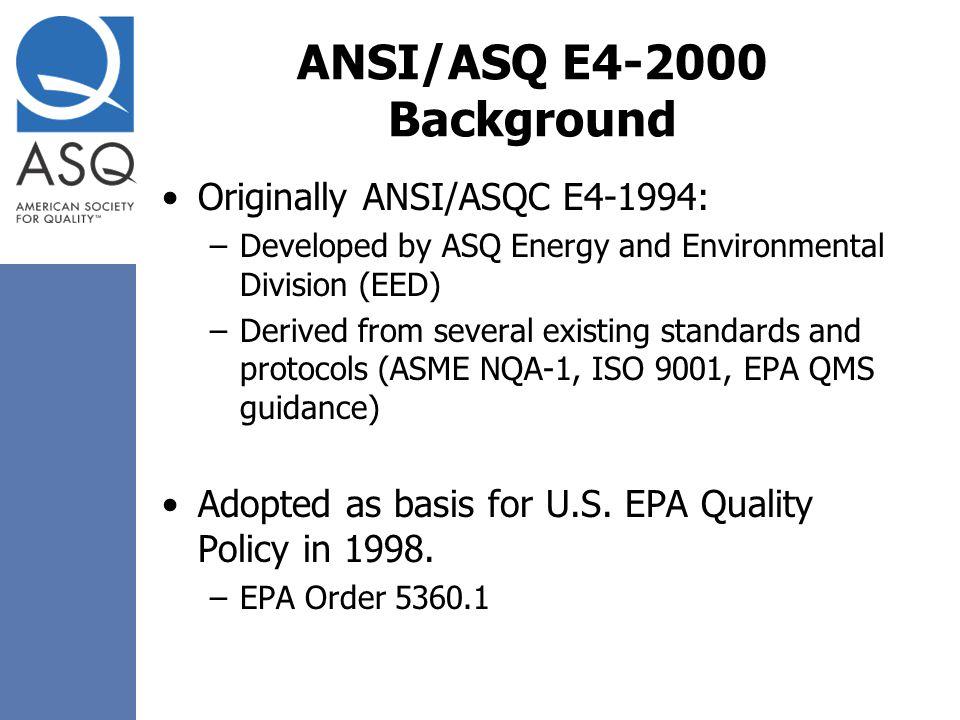 ANSI/ASQ E4-2000 Background