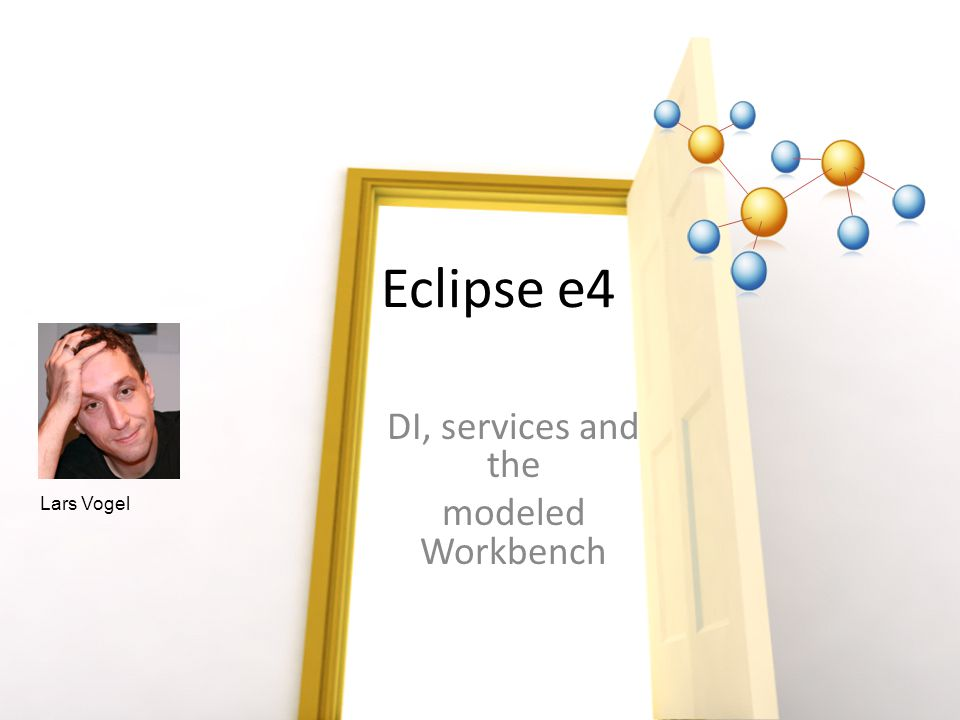 DI, services and the modeled Workbench