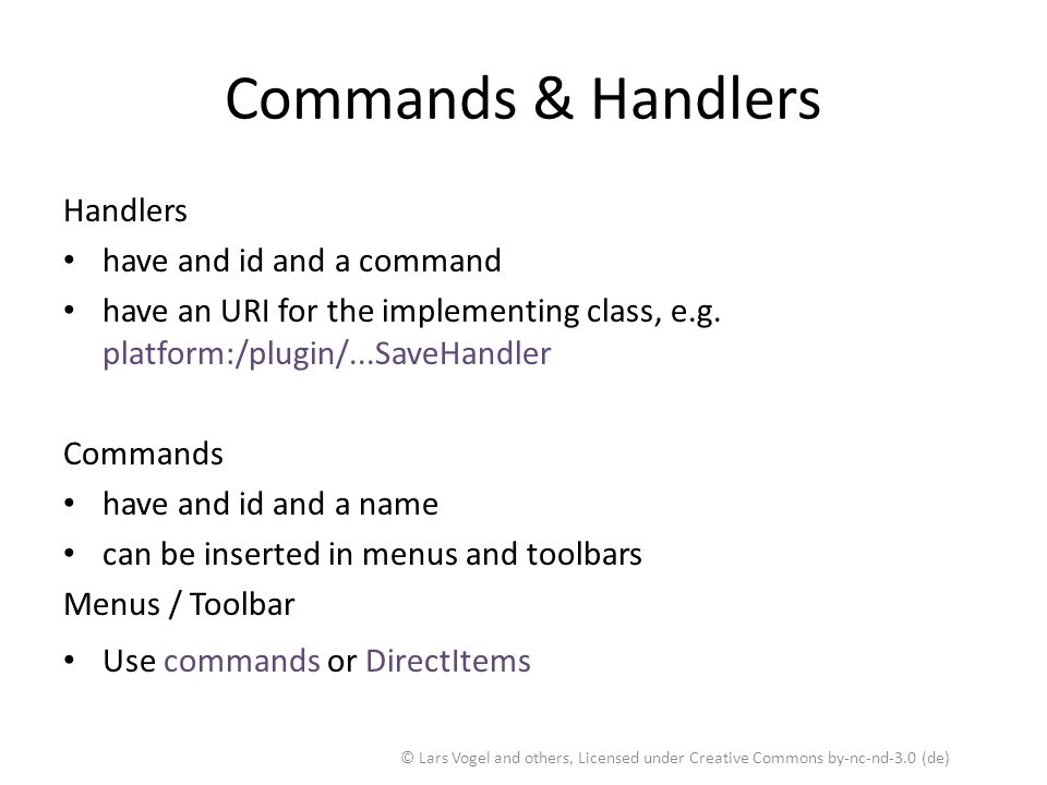 Commands & Handlers Handlers have and id and a command