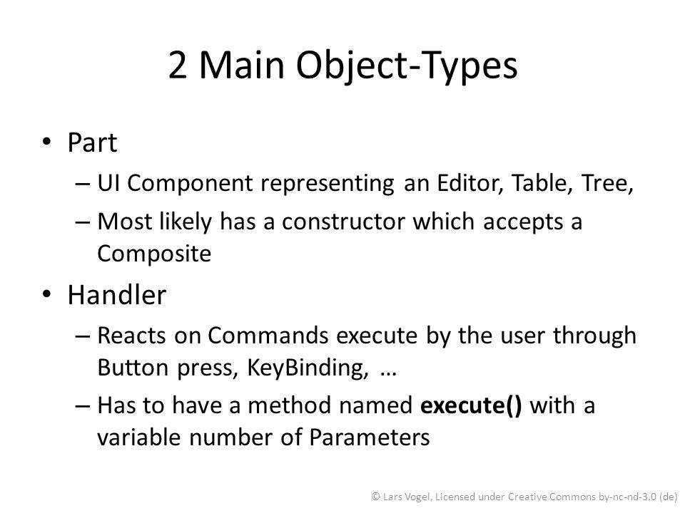 2 Main Object-Types Part Handler
