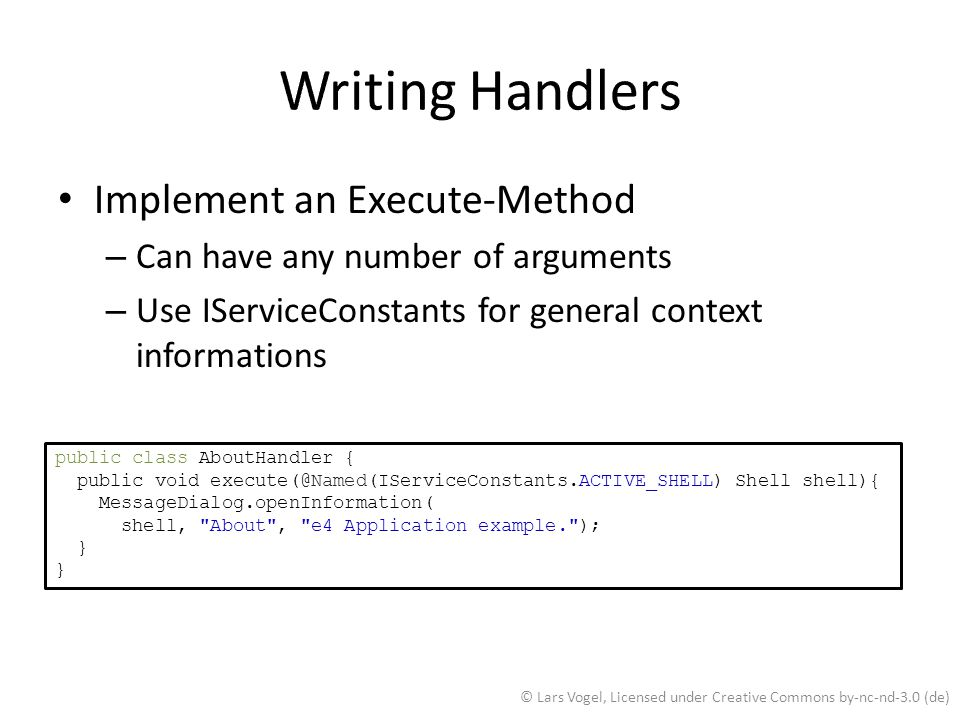 Writing Handlers Implement an Execute-Method