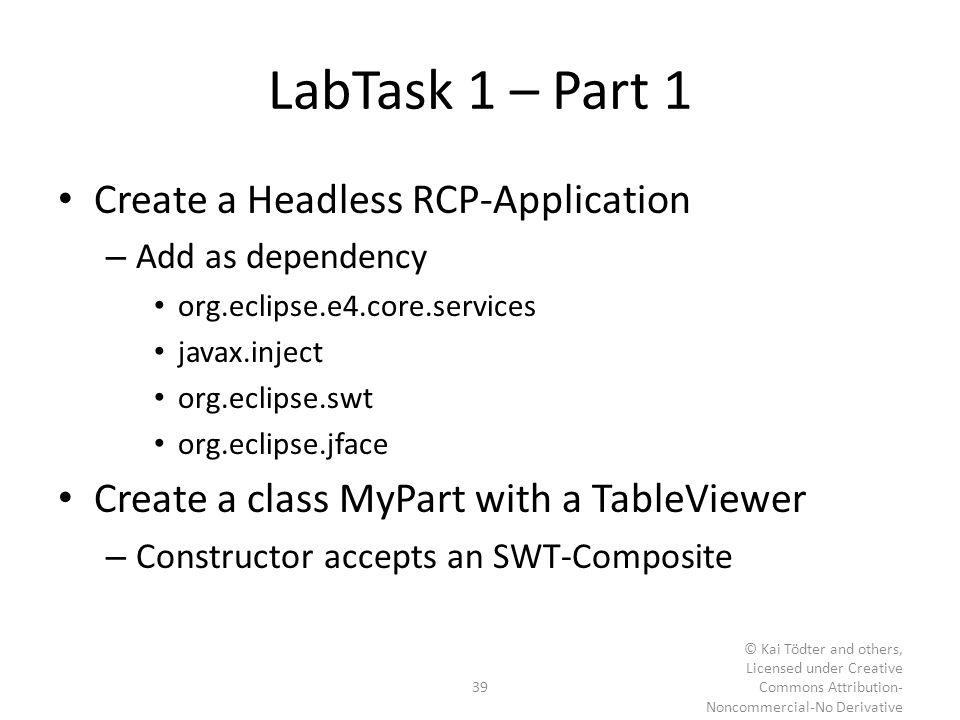 LabTask 1 – Part 1 Create a Headless RCP-Application