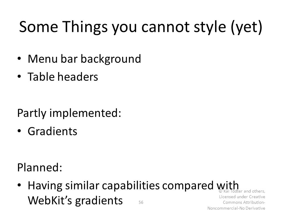 Some Things you cannot style (yet)