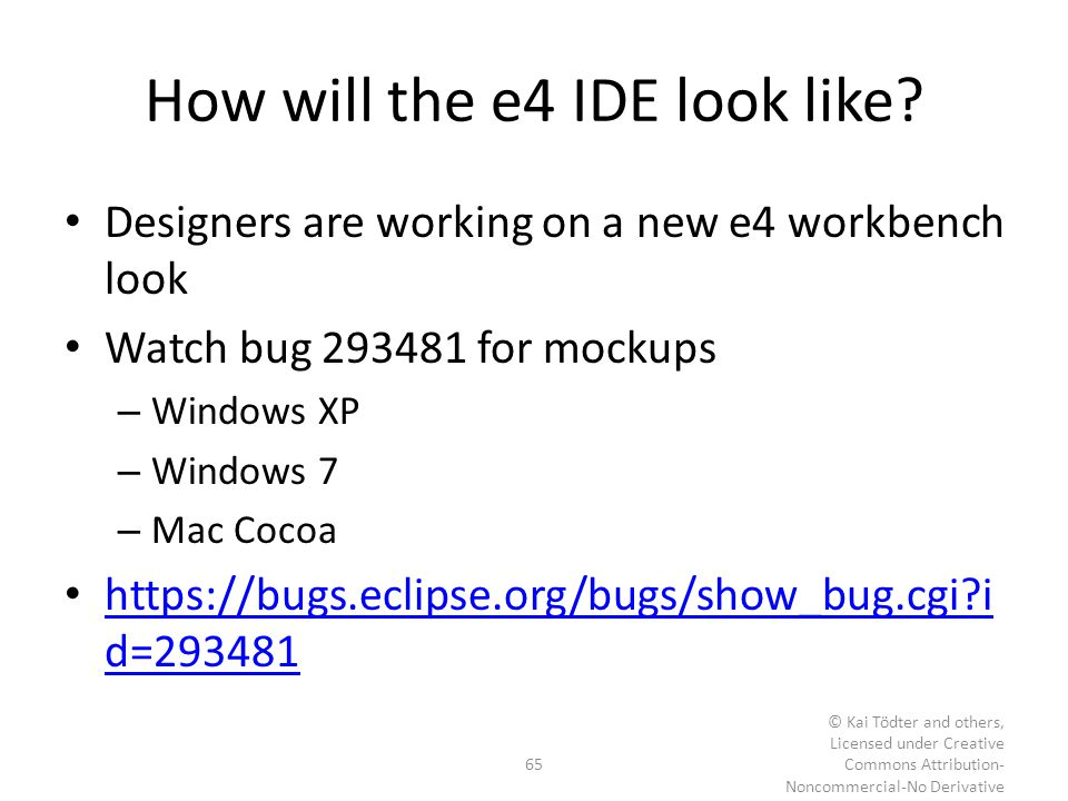 How will the e4 IDE look like