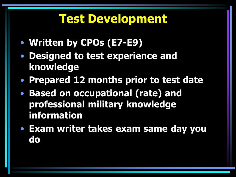 Test Development Written by CPOs (E7-E9)