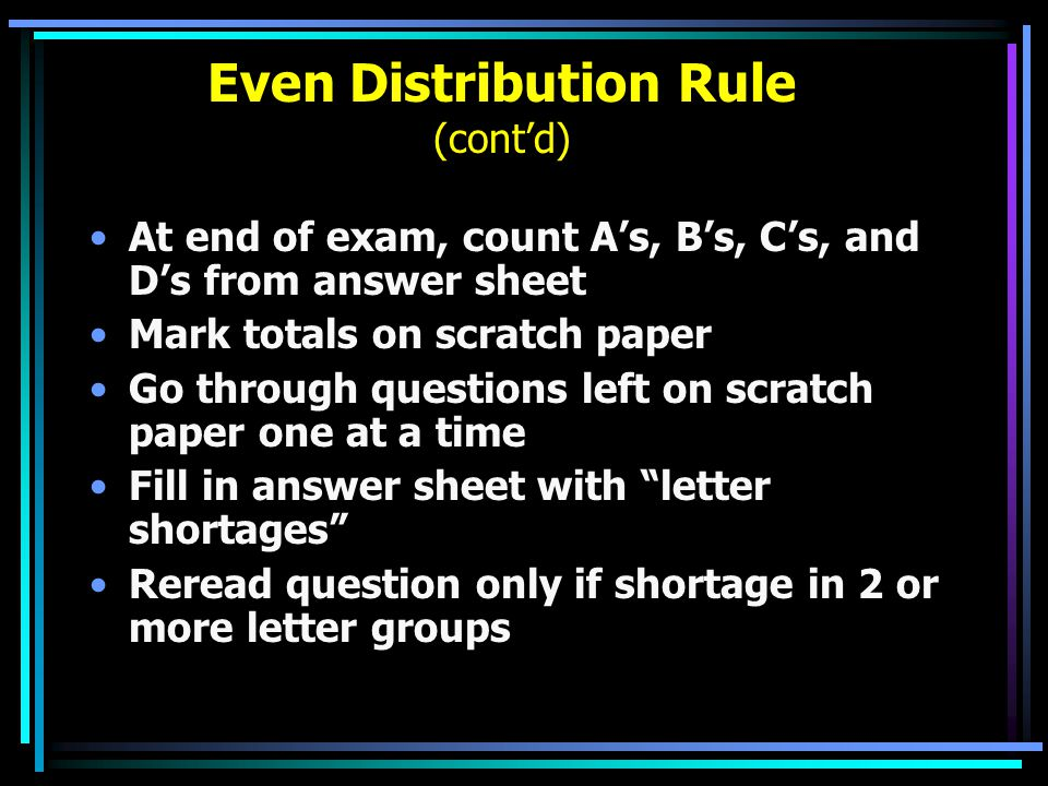 Even Distribution Rule (cont'd)