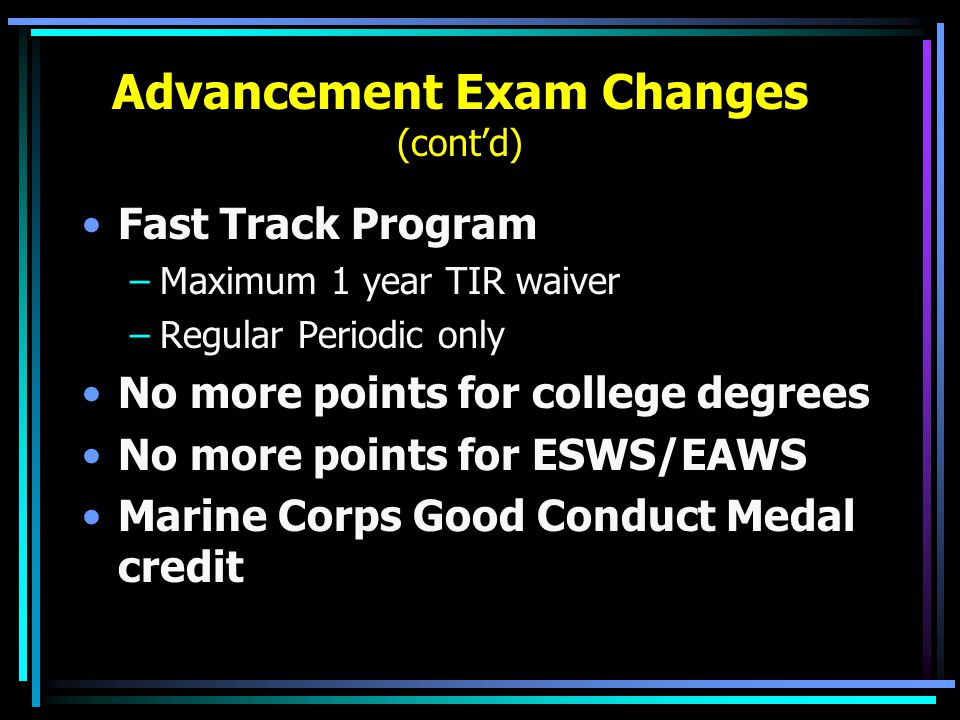 Advancement Exam Changes (cont'd)
