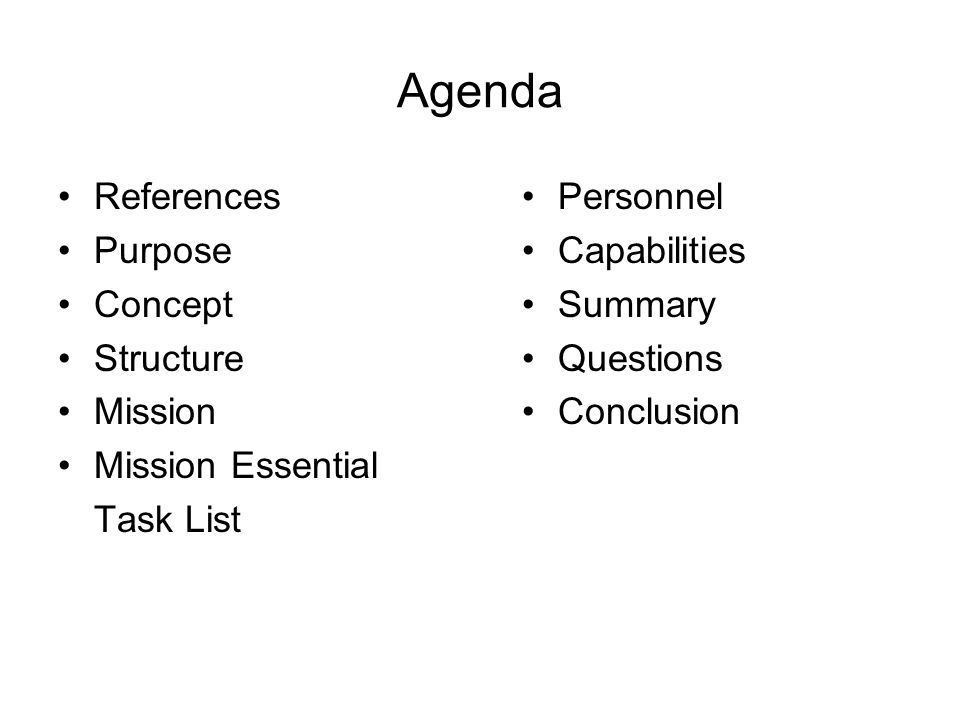 Agenda References Purpose Concept Structure Mission Mission Essential