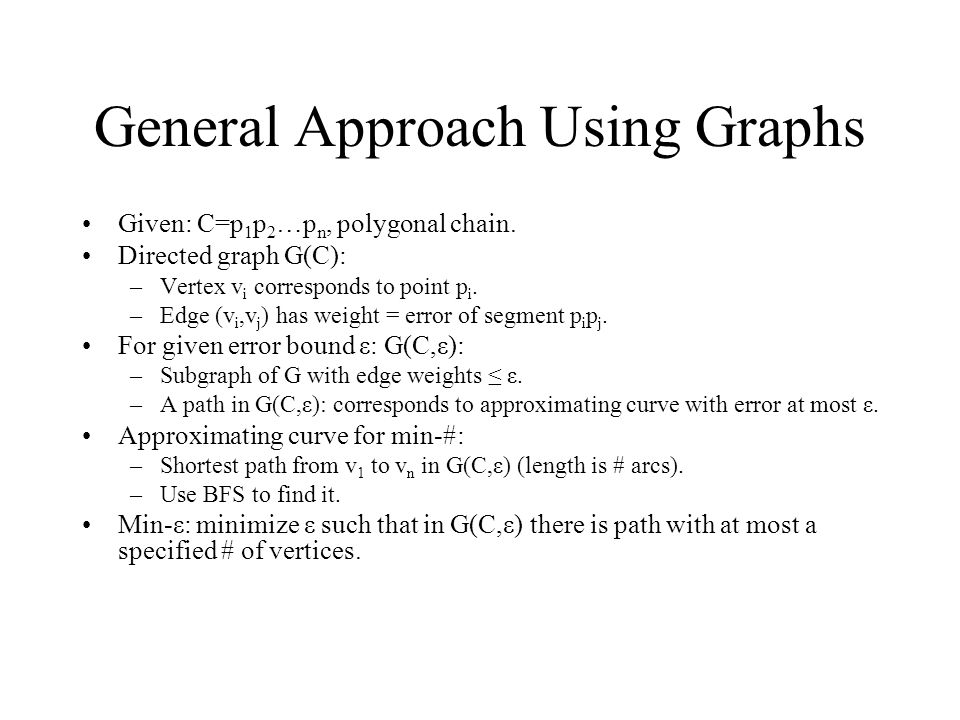 General Approach Using Graphs
