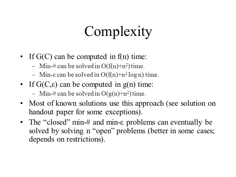 Complexity If G(C) can be computed in f(n) time: