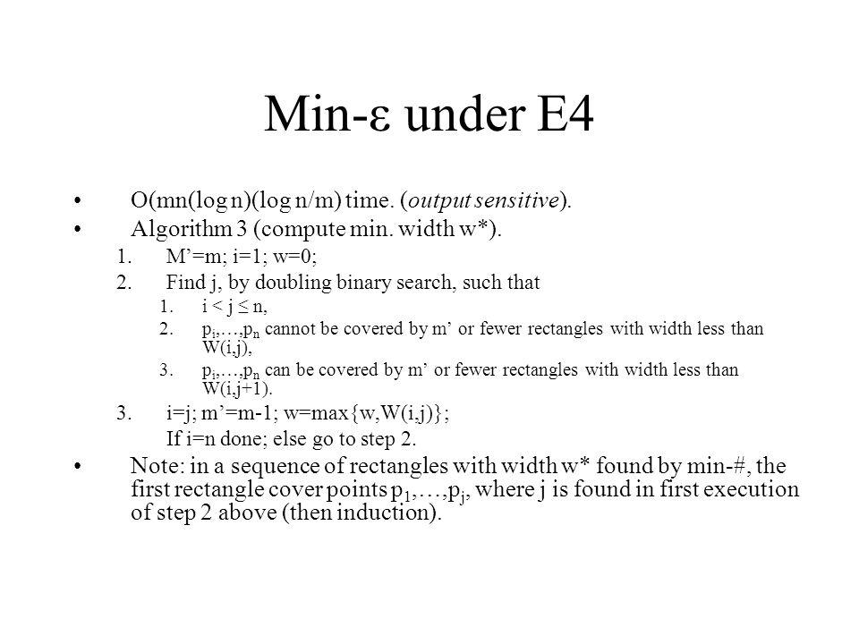 Min-ε under E4 O(mn(log n)(log n/m) time. (output sensitive).