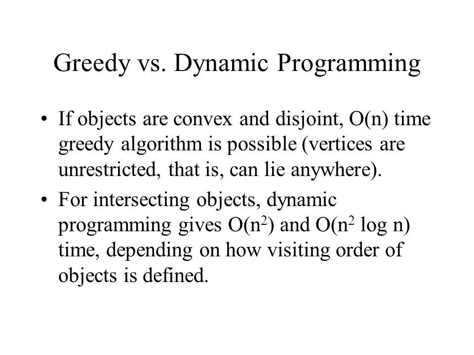 Greedy vs. Dynamic Programming