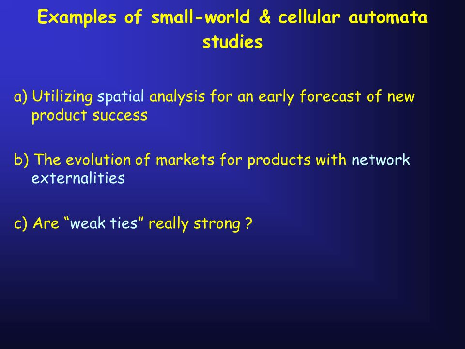 Examples of small-world & cellular automata studies
