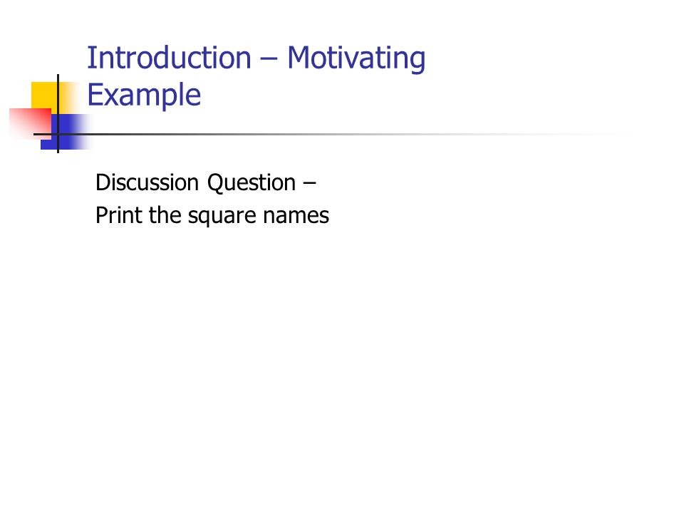 Introduction – Motivating Example