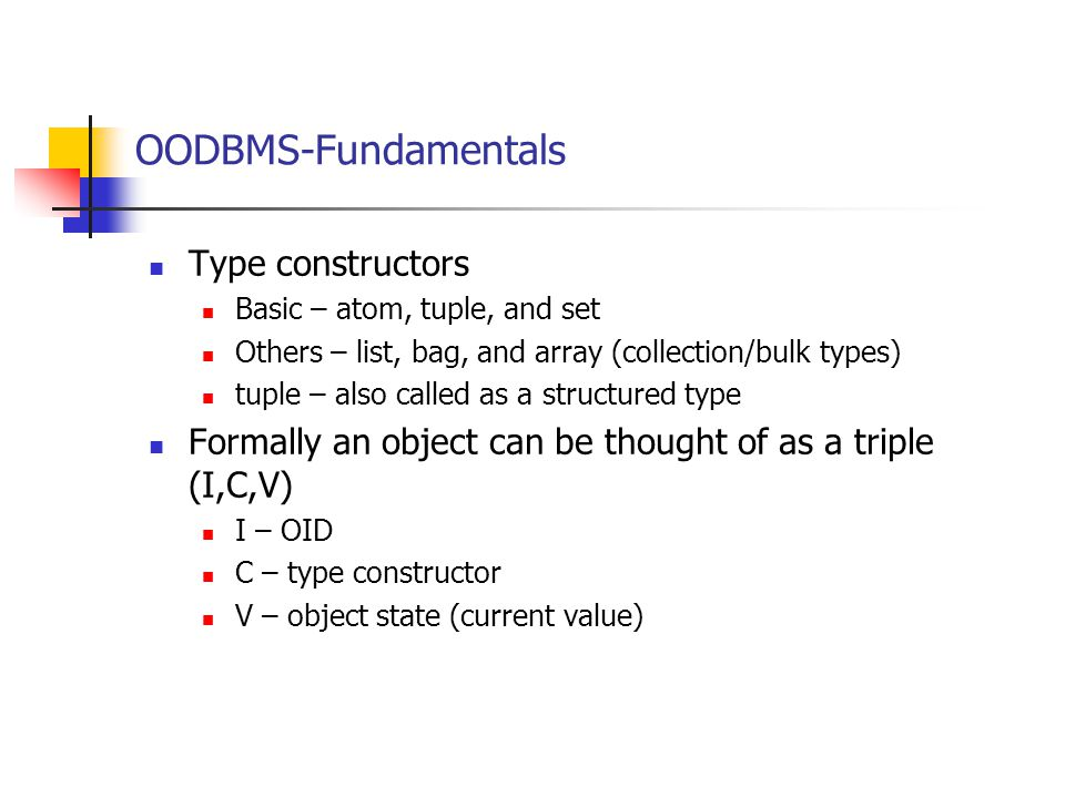 OODBMS-Fundamentals Type constructors