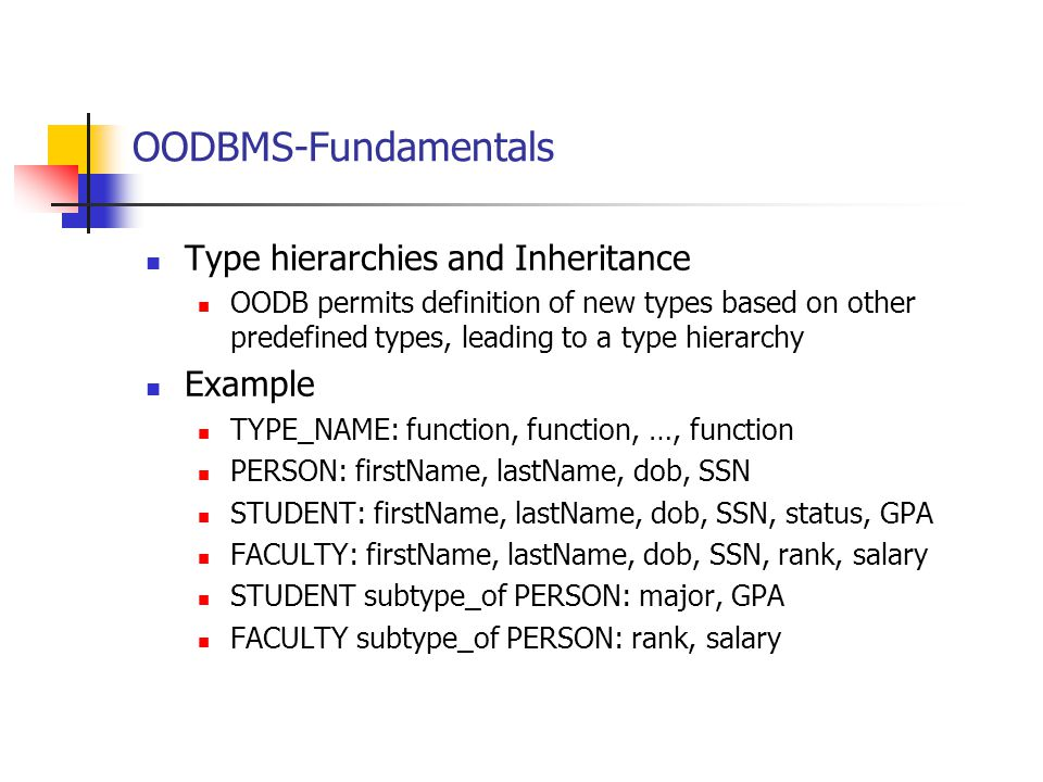OODBMS-Fundamentals Type hierarchies and Inheritance Example