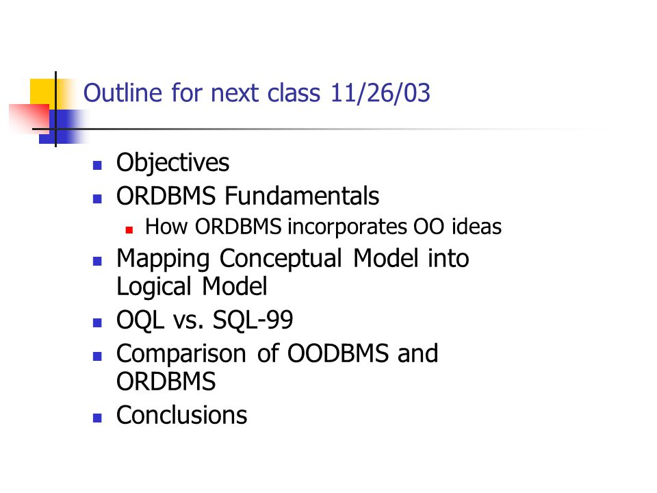 Outline for next class 11/26/03