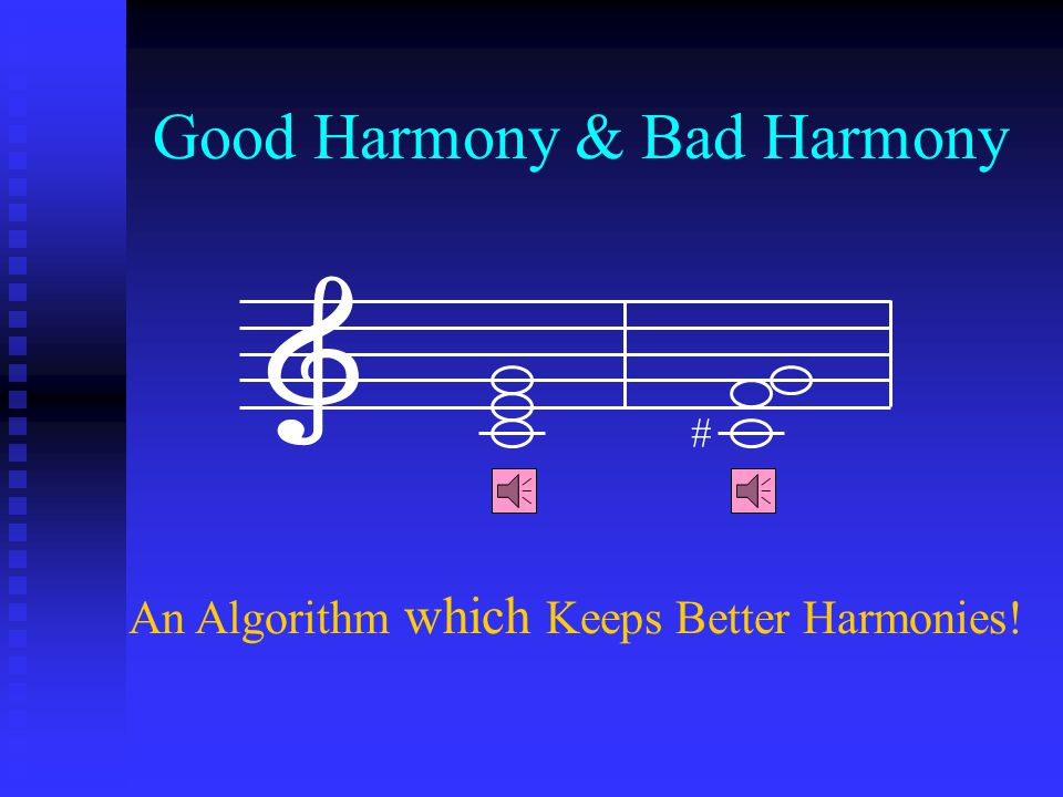 Good Harmony & Bad Harmony