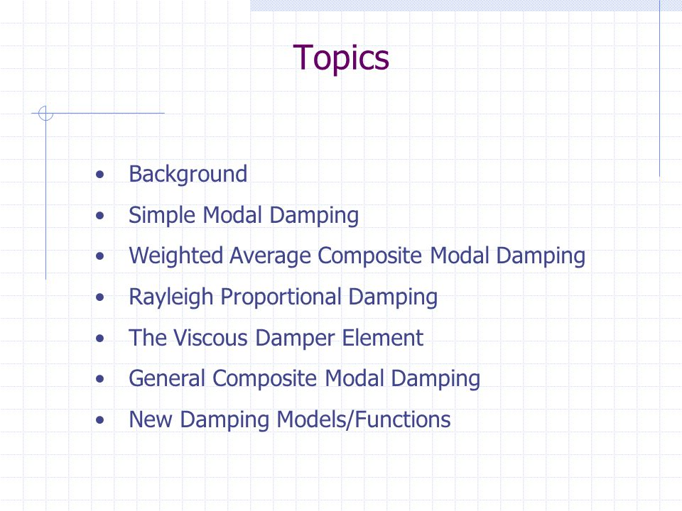 Topics Background Simple Modal Damping