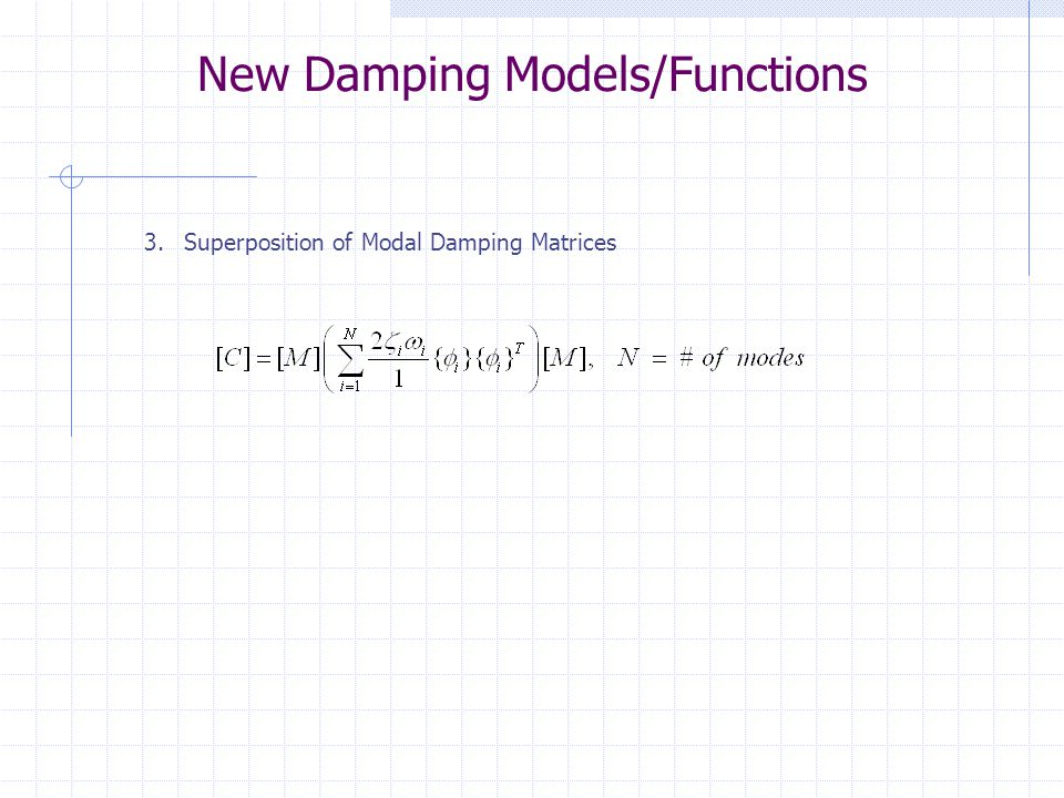 New Damping Models/Functions