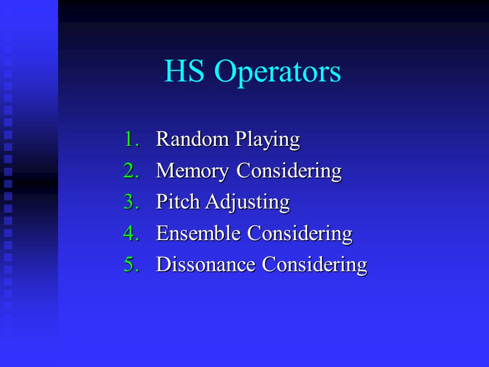 HS Operators Random Playing Memory Considering Pitch Adjusting