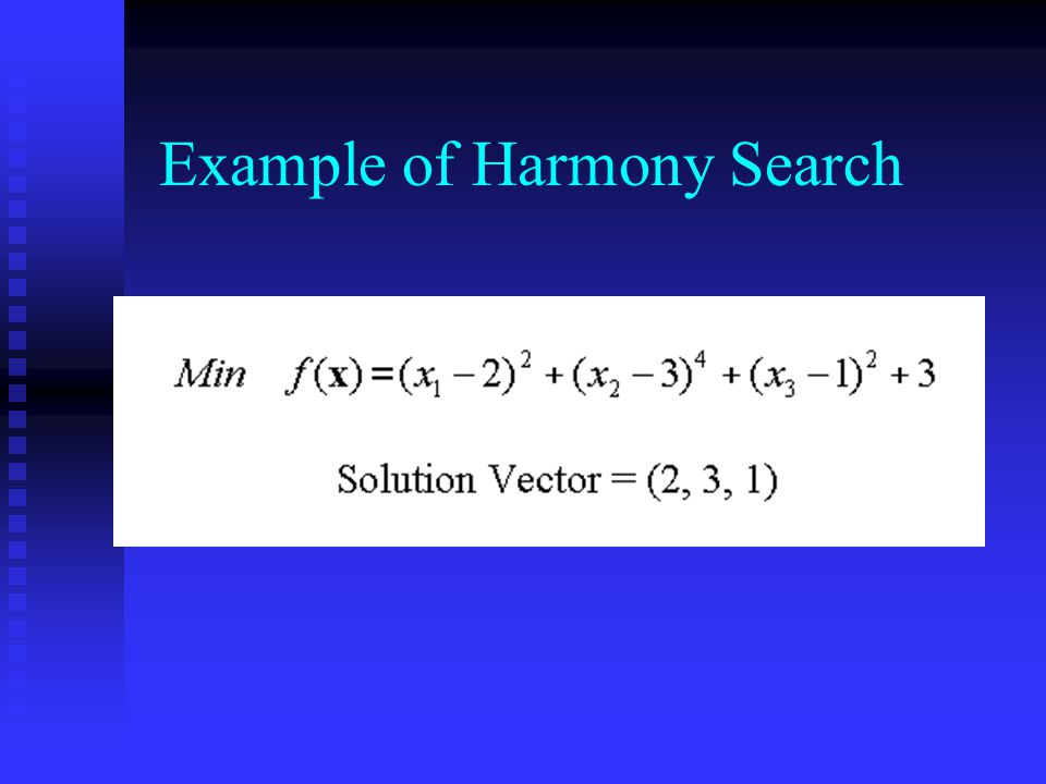 Example of Harmony Search