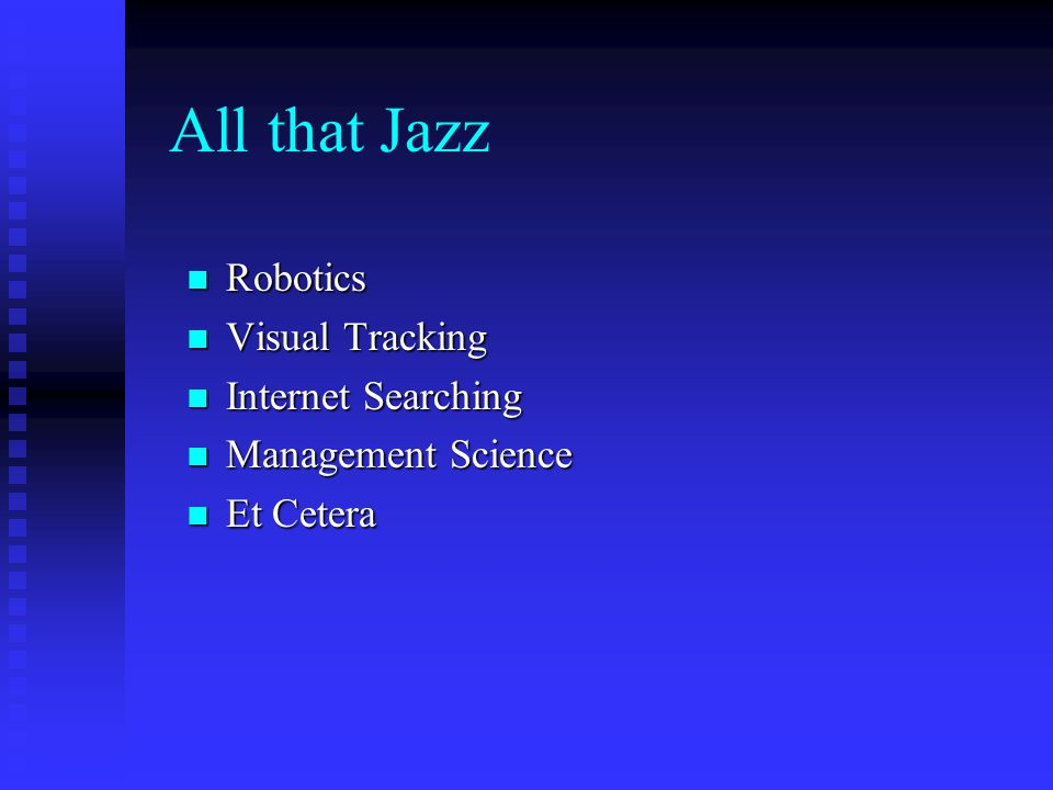All that Jazz Robotics Visual Tracking Internet Searching
