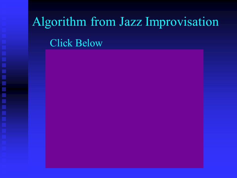 Algorithm from Jazz Improvisation