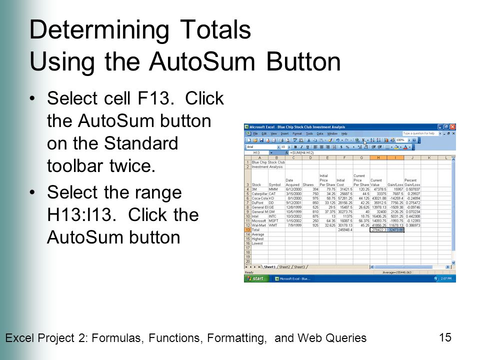 Determining Totals Using the AutoSum Button