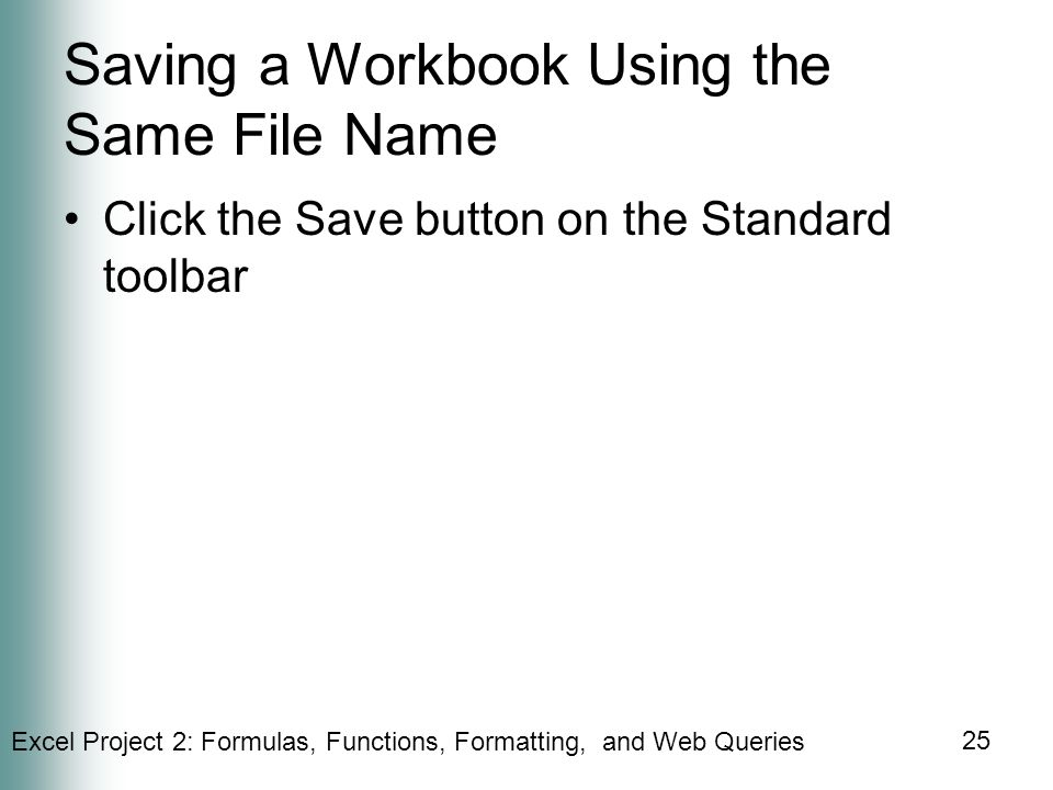 Saving a Workbook Using the Same File Name