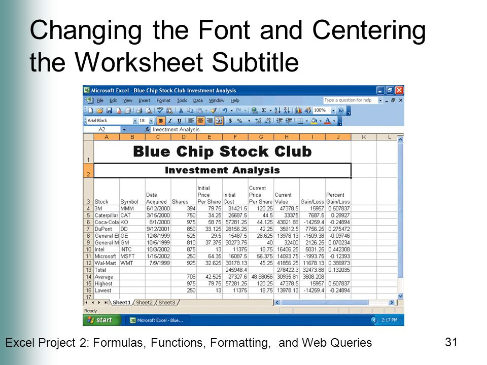 Changing the Font and Centering the Worksheet Subtitle