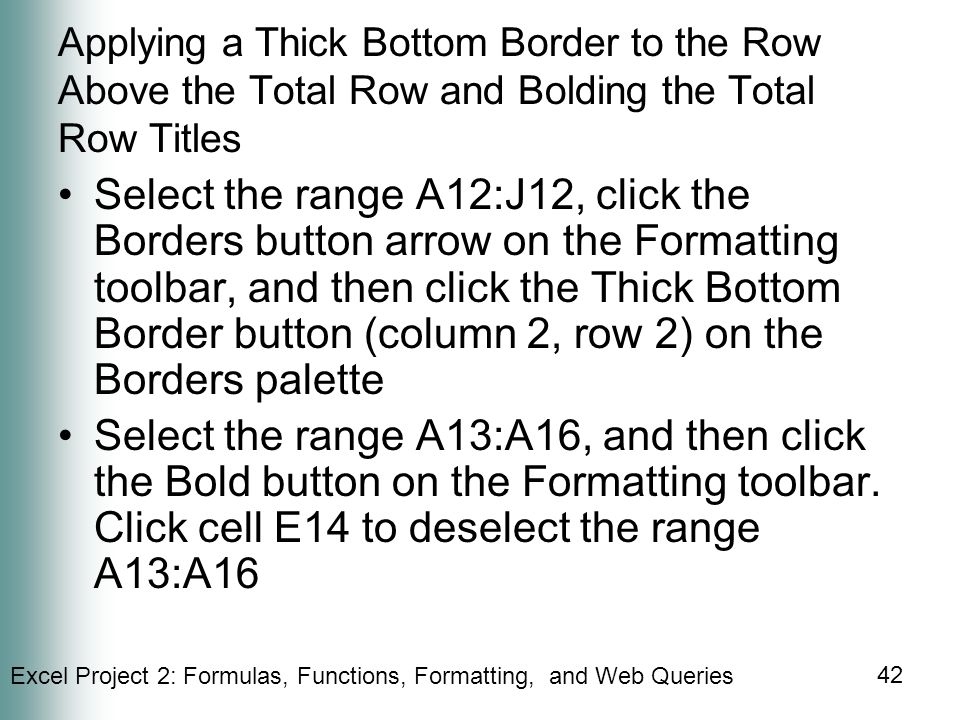 Applying a Thick Bottom Border to the Row Above the Total Row and Bolding the Total Row Titles