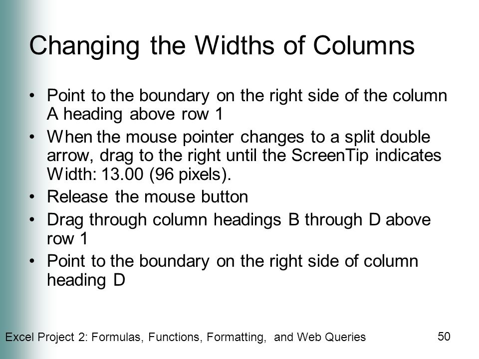 Changing the Widths of Columns