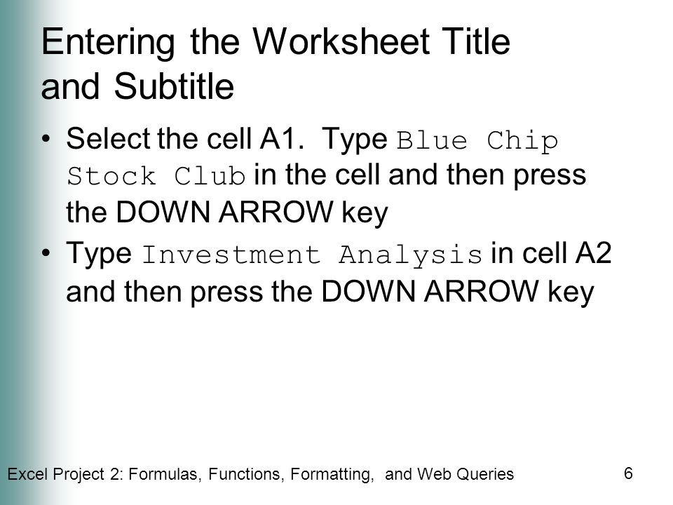 Entering the Worksheet Title and Subtitle