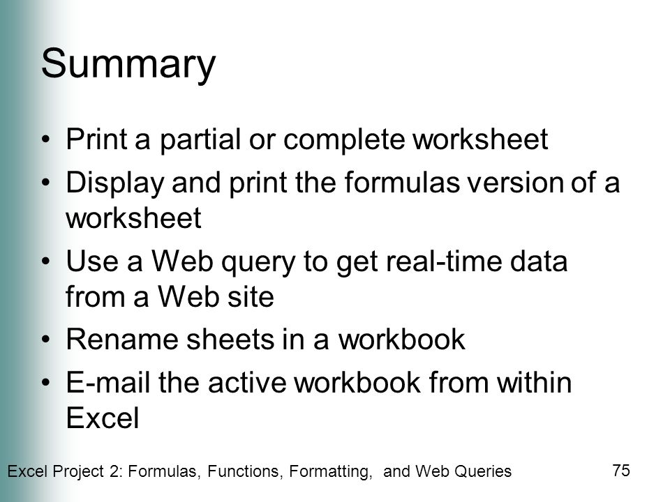 Summary Print a partial or complete worksheet