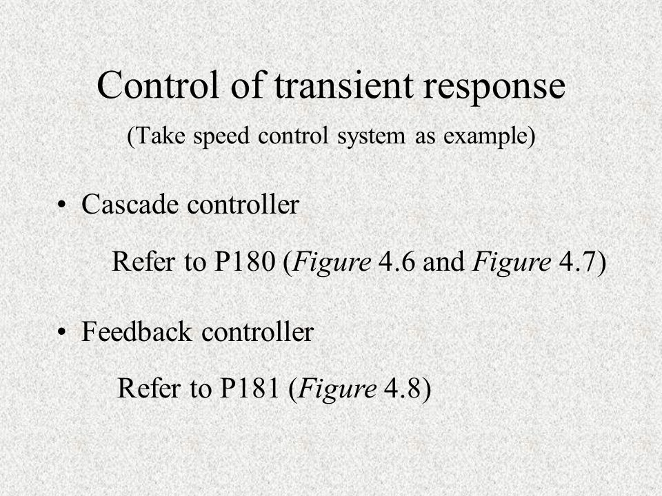 Control of transient response (Take speed control system as example)