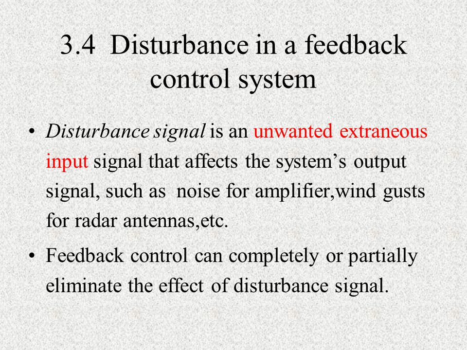 3.4 Disturbance in a feedback control system