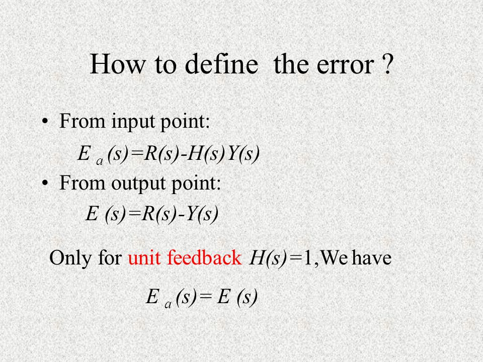 How to define the error From input point: From output point: