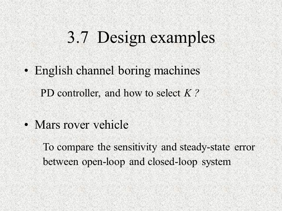 3.7 Design examples English channel boring machines Mars rover vehicle
