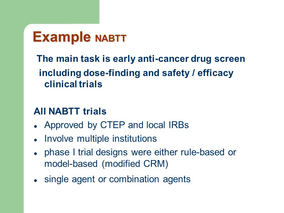 Example NABTT The main task is early anti-cancer drug screen