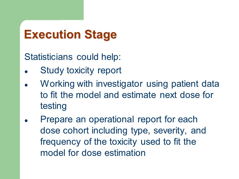 Execution Stage Statisticians could help: Study toxicity report