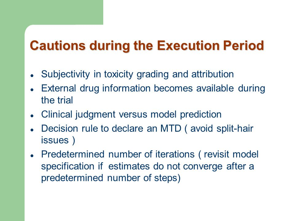 Cautions during the Execution Period