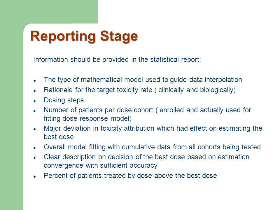 Reporting Stage Information should be provided in the statistical report: The type of mathematical model used to guide data interpolation.