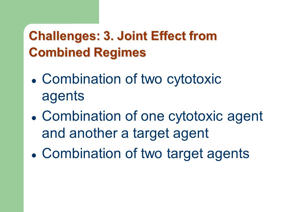 Challenges: 3. Joint Effect from Combined Regimes