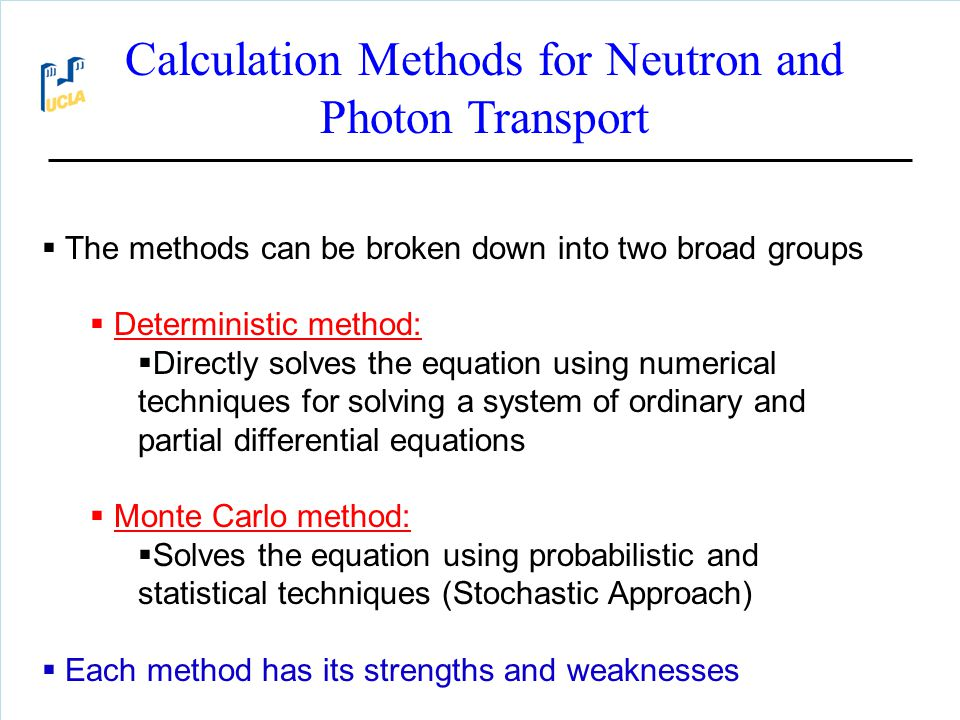 Calculation Methods for Neutron and Photon Transport