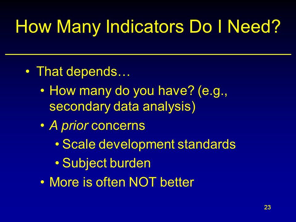 How Many Indicators Do I Need