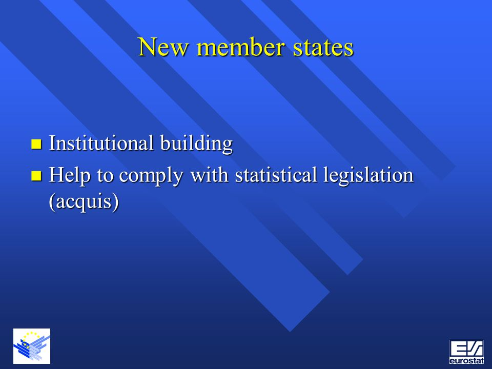 New member states Institutional building